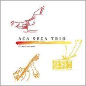 ACA SECA TRIO Best 2008